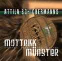 Attila Schickermanns Mottekk Münster CD-Cover